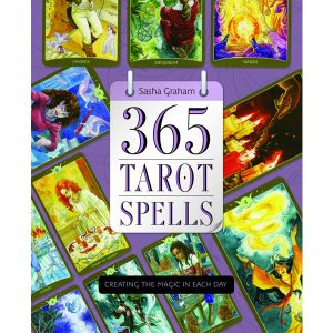 365 Tarot Spells - Creating the Magic in Each Day