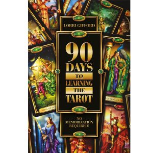 90 Days to Learning the Tarot