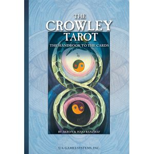 Crowley Tarot: The Handbook to the Cards