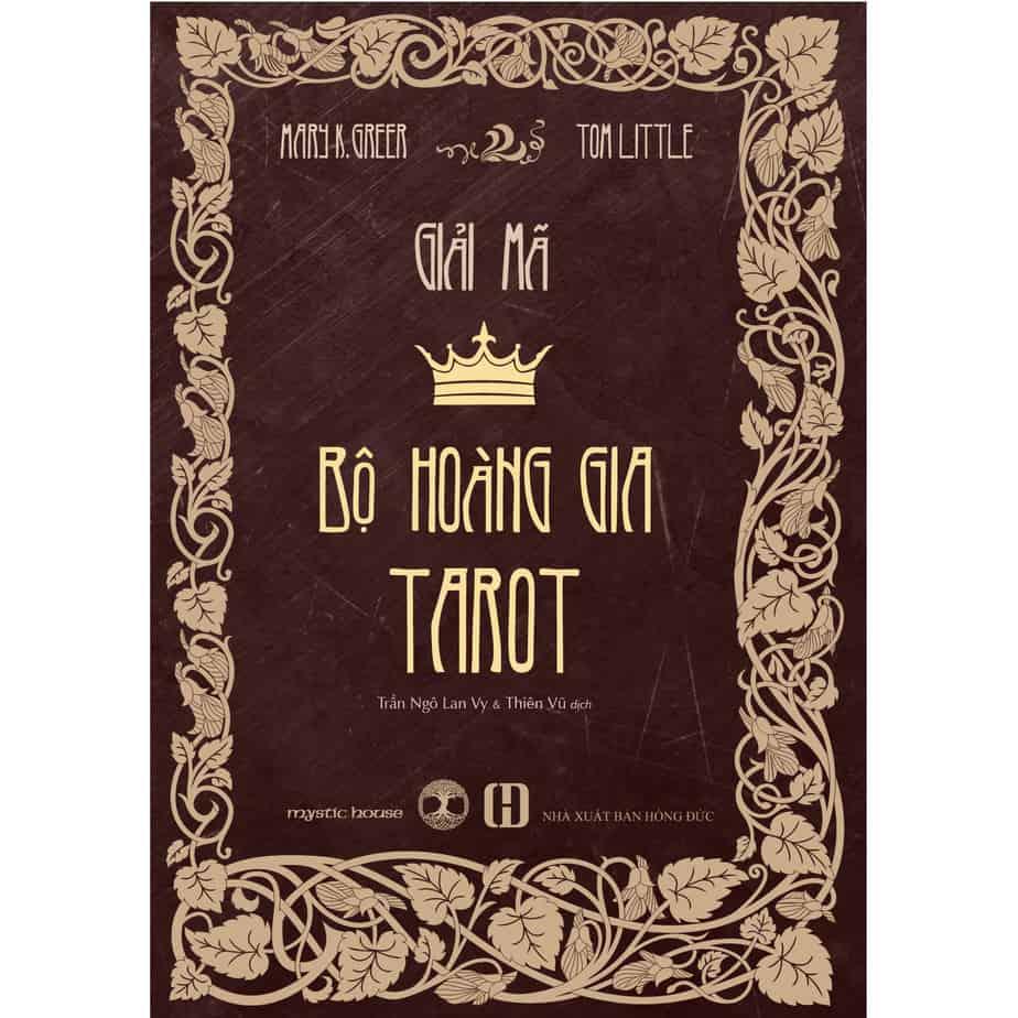 Giải Mã Bộ Hoàng Gia Tarot