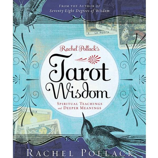 Tarot Wisdom: Spiritual Teachings and Deeper Meanings