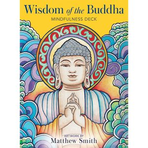 Wisdom of the Buddha Mindfulness Deck